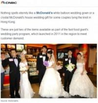"""【アジア発!Breaking News】香港マクドナルドで""""ハッピー・ウェディング""""続々と。人気のワケはお得感?"""