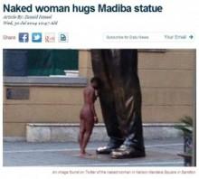 【アフリカ発!Breaking News】マンデラ像の前で全裸になった女性に、南ア男性は言いたい放題。「体型がイマイチ」