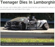 【米国発!Breaking News】ランボルギーニを父の友人から借りた18歳、猛クラッシュで即死。(NY州)
