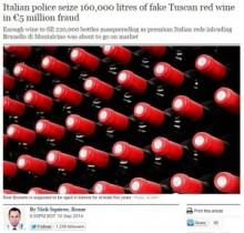 【EU発!Breaking News】16万5千本のトスカーナ産高級ワインが押収される。中身は全く別物だった!(伊)