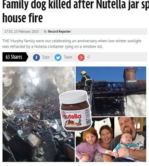 【海外発!Breaking News】人気チョコスプレッドで家が半焼。窓辺のガラス瓶に直射日光が当たり…。(英)