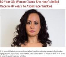 【海外発!Breaking News】「シワが出来るから」と40年間笑わない女性。(英)