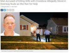 【海外発!Breaking News】新婚9日、妻をクロスボウで殺害した男 1週間前には裸で奇行も(米)