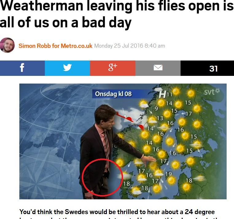 ズボンのファスナーが…スウェーデンの気象予報士(出典:http://metro.co.uk)