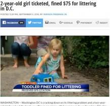 【海外発!Breaking News】ワシントンD.C.で2歳児に罰金75ドル 「ゴミのポイ捨てがあった」と当局