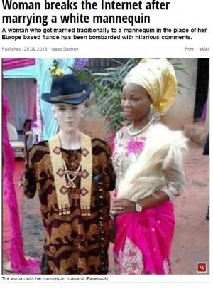 【海外発!Breaking News】出会い系サイトで騙された!? ナイジェリアの女性、白人マネキンと挙式