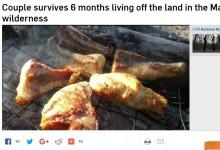 【海外発!Breaking News】「ヘビはおいしい。鶏肉のような味」 カナダ人夫妻が180日間の原野生活