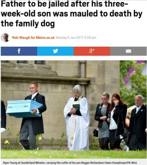 【海外発!Breaking News】生後20日の息子を飼い犬に噛まれ、死なせた父親に裁判所「懲役刑は必然」(英)