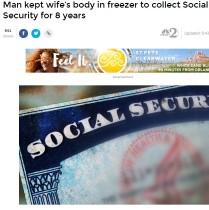 【海外発!Breaking News】妻の遺体を冷凍庫に 8年間で1000万円の年金を搾取した夫(米)
