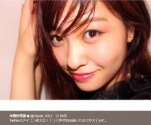 """【エンタがビタミン♪】AKB48中西智代梨の""""盛り""""ショットが誰だか分からず 川栄李奈がフォローする事態に"""