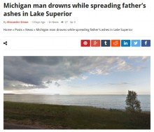 【海外発!Breaking News】スペリオル湖に亡き父の散骨も息子が溺死 遺族にダブルの悲劇(米)