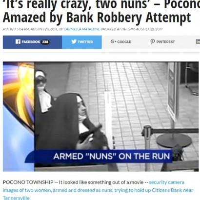 【海外発!Breaking News】修道女姿で拳銃を手に銀行強盗 2人組の女いまだ逃走中(米)