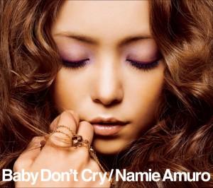 安室奈美恵『Baby Don't Cry』