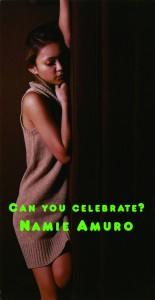 安室奈美恵『CAN YOU CELEBRATE?』