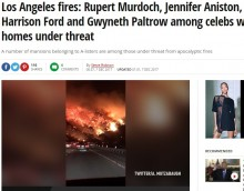 【海外発!Breaking News】ハリウッド女優もルパート・マードック氏のワイナリーも 米LA高級住宅街を襲う大火災