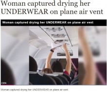 【海外発!Breaking News】飛行機の空調で下着を乾かす女性が物議<動画あり>