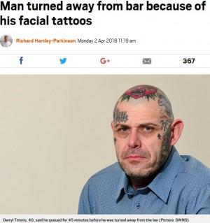 【海外発!Breaking News】顔にタトゥーのある男性、パブの入店を禁じられ納得できず(英)