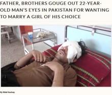 【海外発!Breaking News】「交際中の女性と結婚したい」と言われ激怒の父、息子の両目をくり抜く(パキスタン)