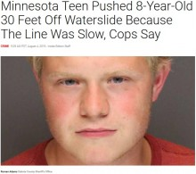 【海外発!Breaking News】「順番がなかなか回ってこずキレた」高さ約10メートルのウォータースライダーから8歳男児を投げ落とした18歳逮捕される(米)