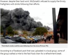 【海外発!Breaking News】マクドナルド、消火活動後の消防署員に無料で飲み物を提供することを拒否(英)