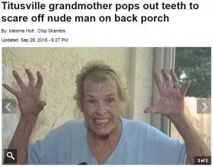 【海外発!Breaking News】「歯が無いんだよっ!」入れ歯を外して大声で不法侵入者を撃退した73歳女性(米)