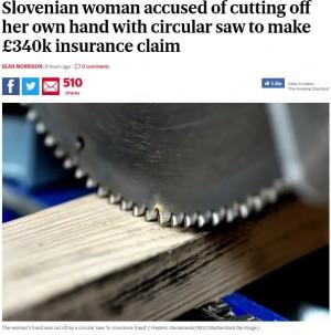 【海外発!Breaking News】保険金目当てに自らの手を切断した女(スロベニア)