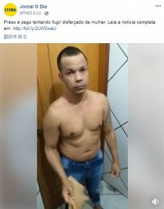 脱獄を図ろうとしたクラウヴィーノ(画像は『Jornal O Dia 2019年8月3日付Facebook「Preso é pego tentando fugir disfarçado de mulher.」』のスクリーンショット)