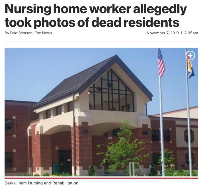 老人ホームで亡くなった人の写真を勝手に撮ってシェアされる(画像は『New York Post 2019年11月7日付「Nursing home worker allegedly took photos of dead residents」(co.berks.pa.us)』のスクリーンショット)