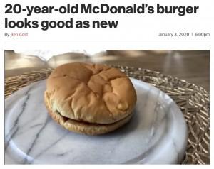 【海外発!Breaking News】20年前に購入したマクドナルドのハンバーガーが「まるで出来立て!」(米)