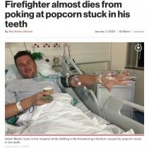【海外発!Breaking News】歯の隙間に詰まったポップコーンで命を落としかけた男性(英)