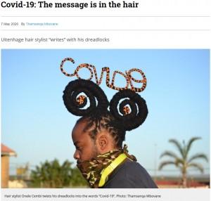 ドレッドヘアで「COVID19」の文字を作ったセンビさん(画像は『GroundUp 2020年6月15日付「Uitenhage stylist uses his hair to protest against Covid-19 lockdown」(Photo: Thamsanqa Mbovane)』のスクリーンショット)