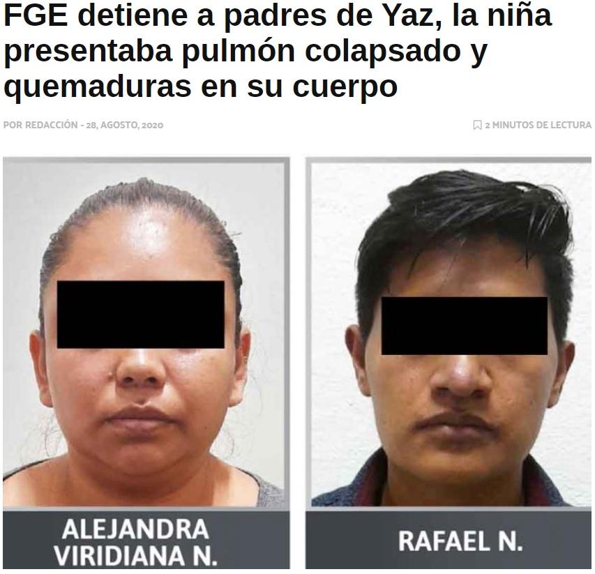 7歳娘を虐待し続けていた両親(画像は『Newsweek México 2020年8月28日付「FGE detiene a padres de Yaz, la niña presentaba pulmón colapsado y quemaduras en su cuerpo」』のスクリーンショット)