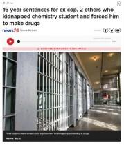 【海外発!Breaking News】化学科の学生を誘拐、麻薬を製造させた元警察官(南ア)
