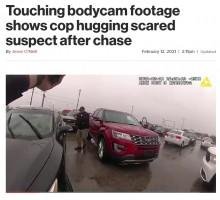 【海外発!Breaking News】カーチェイスの末、恐怖で震える運転手をハグした警察官「誰だって間違いをすることはある」(米)<動画あり>