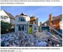 完成間近の家を破壊された家主 「最悪の建築家を選んでしまった」(英)