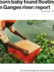 【海外発!Breaking News】ガンジス川を漂う木箱から生後3週間の女児「家族は男児を望んだか?」(印)<動画あり>