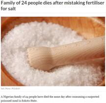 【海外発!Breaking News】塩と間違えて調理中に化学肥料を混入 食べた家族24名が死亡(ナイジェリア)